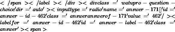 </span></label></div><div class='watupro-question-choice  ' dir='auto' ><input type='radio' name='answer-171[]' id='answer-id-462' class='answer   answerof-171 ' value='462'   /><label for='answer-id-462' id='answer-label-462' class=' answer'><span>